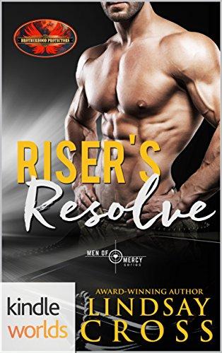 Brotherhood Protectors: Riser's Resolve: Men of Mercy (Kindle Worlds (Novello Riser)