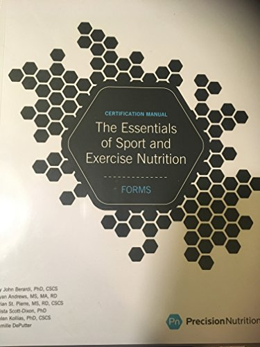 - The Essentials of Sport and Exercise Nutrition Certification Manual (Precision Nutrition)