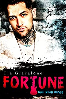 Fortune (High Road Divide Book 1) by [Giacalone, Tia]