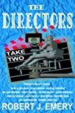 The Directors, Robert J. Emery, 1581152191