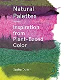 Natural Palettes: Inspiration from Plant-Based
