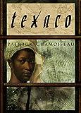 Texaco, Patrick Chamoiseau, 0679432353