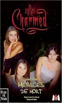 Charmed, tome 6 : Menaces de mort par Dokey