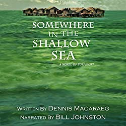 Somewhere in the Shallow Sea