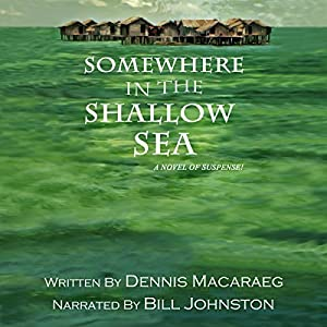 Somewhere in the Shallow Sea Audiobook