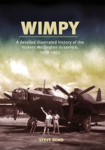 Wimpy: A Detailed History of the Vickers Wellington in service, 1938-1953 pdf epub