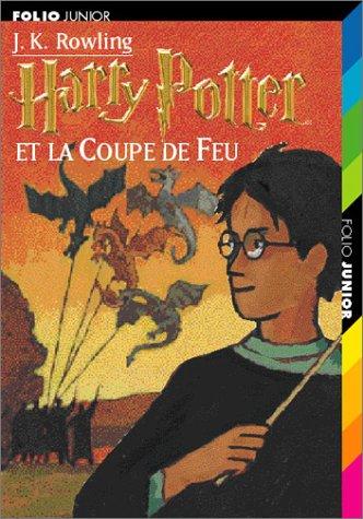 Harry Potter n° 4 Harry Potter et la coupe de feu