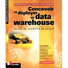 CONCEVOIR ET DÉPLOYER UN DATA WAREHOUSE : GUIDE...