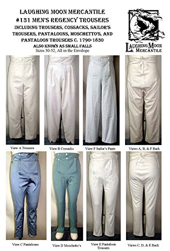 Men's Regency Trousers Pants Cossacks Sailor's Pantaloons Moschetto's Small Falls c.1790-1830 Sewing Pattern #131 (Pattern Only) (Sailor Pants Pattern)