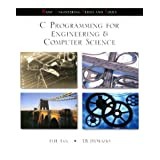C Programming for Engineering and Computer Science (B.E.S.T. Series)