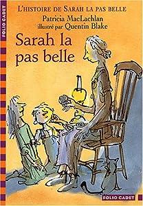 """Afficher """"L'histoire de Sarah la pas belle n° 1 Sarah la pas belle"""""""