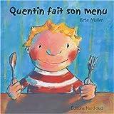 "Afficher ""Quentin fait son menu"""