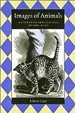 Images of Animals, Eileen Crist, 1566396565