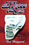 The Weave of the Sea, Ned Haggard, 0975509233
