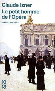 Le petit homme de l'Opéra, Izner, Claude