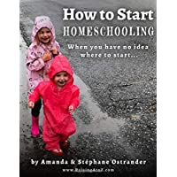 How to Start Homeschooling: When You Have No Idea Where To Start