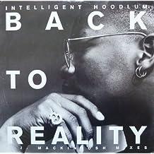 "Back To Reality - Intelligent Hoodlum 12"""