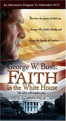 George W. Bush - Faith in the White House [VHS] ()