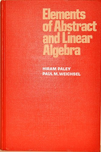 Elements of Abstract Linear Algebra