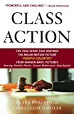 Class Action: The Landmark Case that Changed Sexual Harassment Law, Clara Bingham, Laura Leedy Gansler, 0385496133