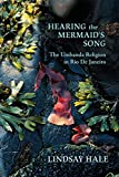Hearing the Mermaid's Song: The Umbanda Religion in