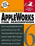 AppleWorks 6 for Macintosh, Nolan Hester, 0201702827