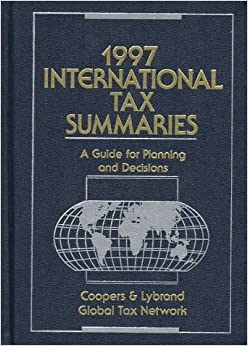 Book International Tax Summaries 1997: A Guide for Planning and Decisions (Worldwide Summaries 2 Volume Set)