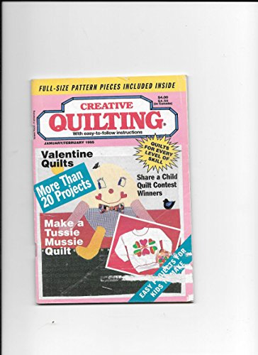 Creative Quilting Magazine, January/February 1995 Valentine Quilts, + 20-more projects, Humpty Dumpty quilt