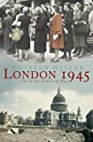 img - for London 1945: Life in the Debris of War book / textbook / text book