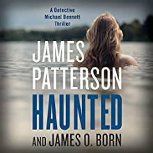 Haunted Audiobook by James Patterson, James O. Born Narrated by Danny Mastrogiorgio