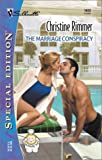 The Marriage Conspiracy (Conveniently Yours, Bravo Family) (Silhouette Special Edition, No 1423)