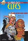 Le Pays des elfes - Elfquest, tome 2 : Attaque au pays sans larmes par Pini