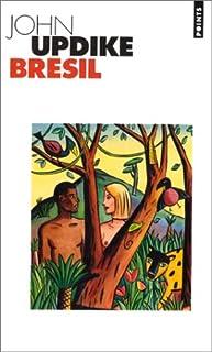 Brésil : roman, Updike, John