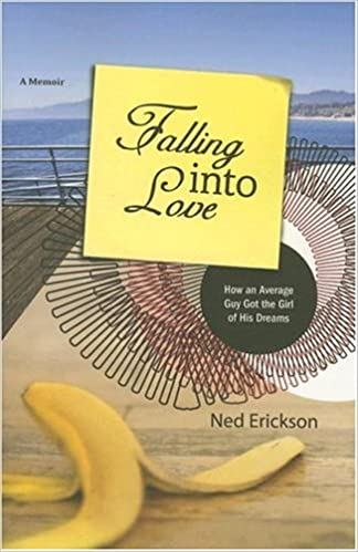 Falling into Love: How an Average Guy Got the Girl of His Dreams: Ned Erickson: 9780976817536: Amazon.com: Books