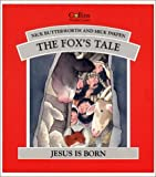 The Fox's Story, Nick Butterworth and Mick Inkpen, 0551028777