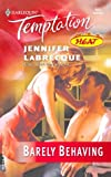 Barely Behaving Heat, Jennifer LaBrecque, 0373691521