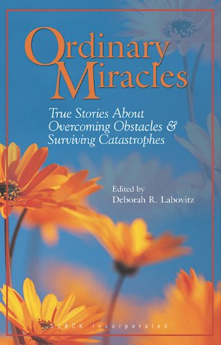Ordinary Miracles: True Stories about Overcoming...