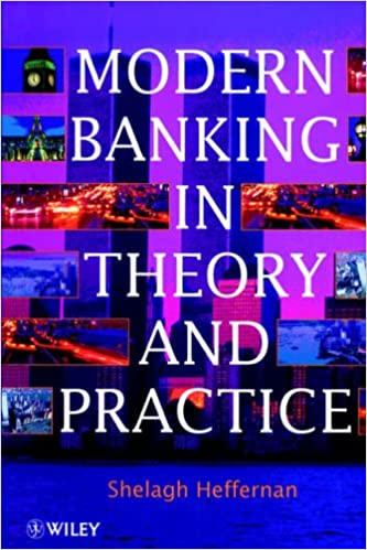 Modern Banking in Theory and Practice
