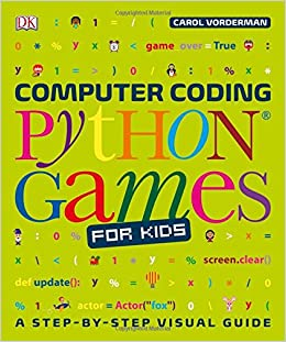 Computer Coding Python Games For Kids Dk Amazoncouk DK Books - Computer game design for kids