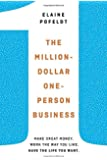 The Million-Dollar, One-Person Business: Make Great Money, Work the Way You Like, Have the Life You Want