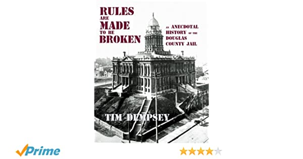 Amazon com: Rules are Made to be Broken: An Anecdotal History of the