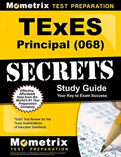 TExES Principal (068) Secrets Study Guide: TExES Test Review for the Texas Examinations of Educator Standards (Best Wishes For Exam Images)