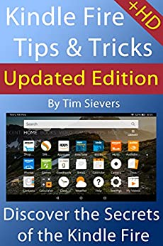 Kindle Fire Tips & Tricks by [Sievers, Tim]
