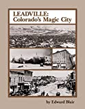 img - for Leadville: Colorado's Magic City (The Pruett Series) book / textbook / text book