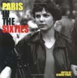 Paris in the Sixties, George Perry, 1862056110