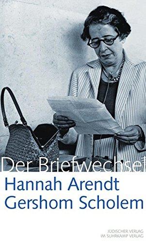 Hannah Arendt / Gershom Scholem Der Briefwechsel: 1939-1964