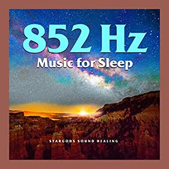 852Hz Music for Sleep by stargods Sound Healing on Amazon ...