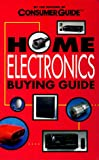 Home Electronics Buying Guide, Consumer Guide Editors, 0451199006