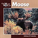 Moose, Anthony D. Fredericks, 1559717440