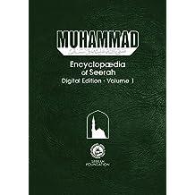 Muhammad: Encyclopedia of Seerah - Volume 1: Digital Edition (Encyclopædia of Seerah)